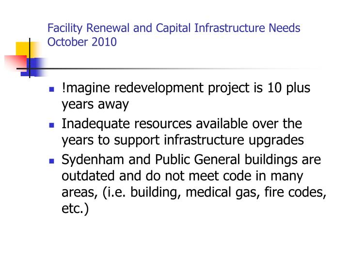 Facility renewal and capital infrastructure needs october 20101