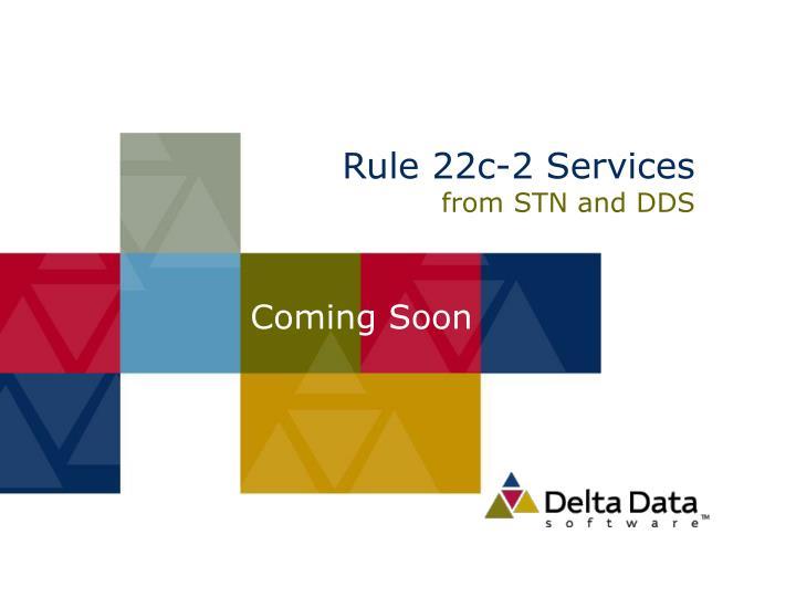 Rule 22c-2 Services