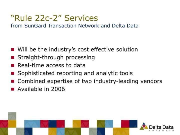 """Rule 22c-2"" Services"