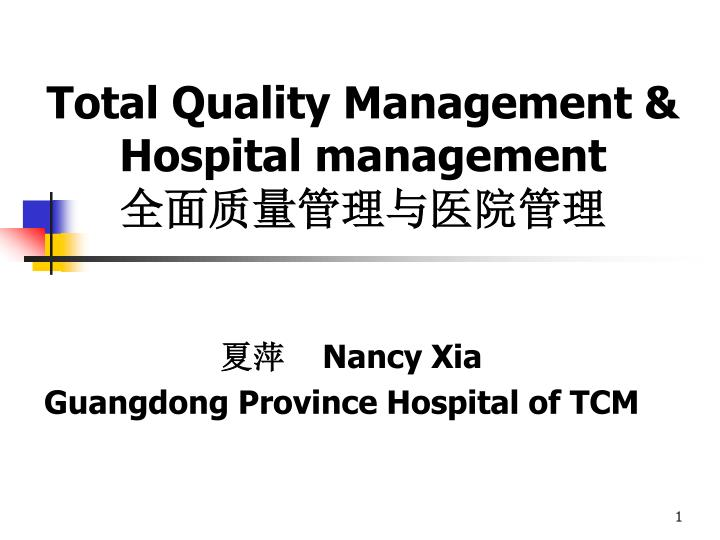 Total quality management hospital management