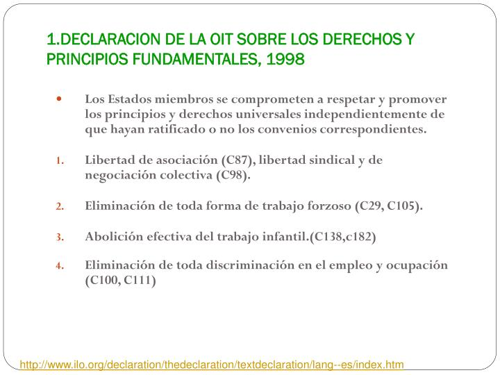 1.DECLARACION DE LA OIT SOBRE LOS DERECHOS Y PRINCIPIOS FUNDAMENTALES, 1998