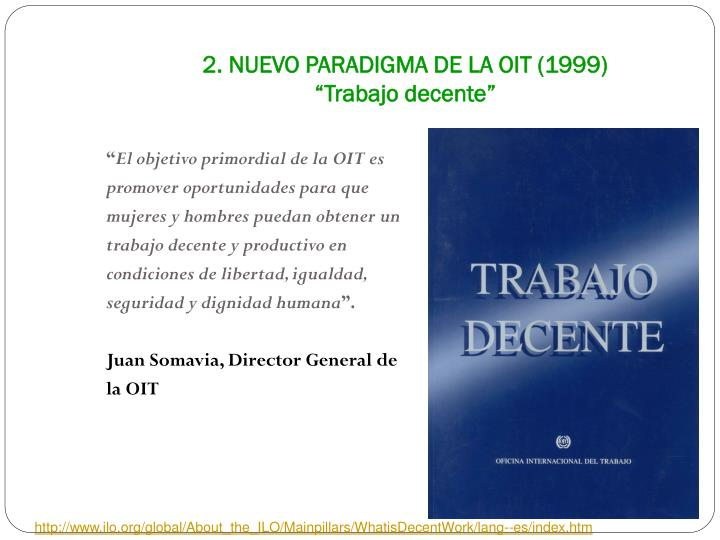 2. NUEVO PARADIGMA DE LA OIT (1999)