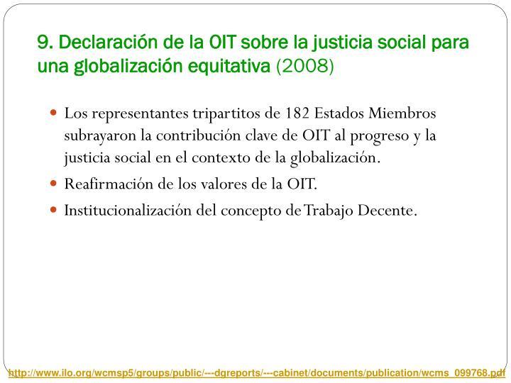 9. Declaración de la OIT sobre la justicia social para una globalización equitativa