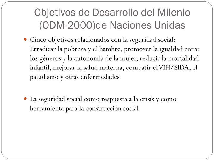 Objetivos de Desarrollo del Milenio (ODM-2000)de Naciones Unidas