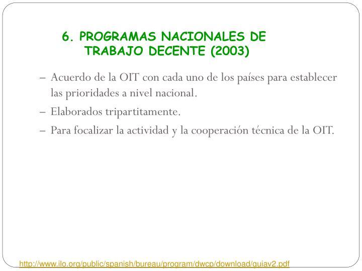 6. PROGRAMAS NACIONALES DE