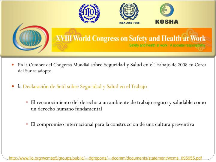 The XVIII World Congress on Safety and Health at Work