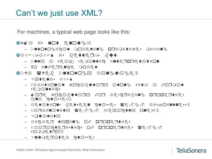 Can't we just use XML?