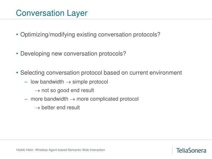 Conversation Layer