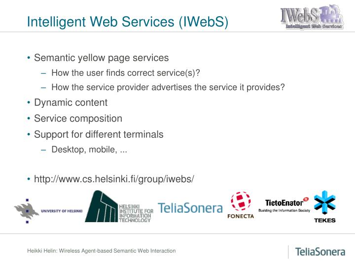 Intelligent Web Services (IWebS)