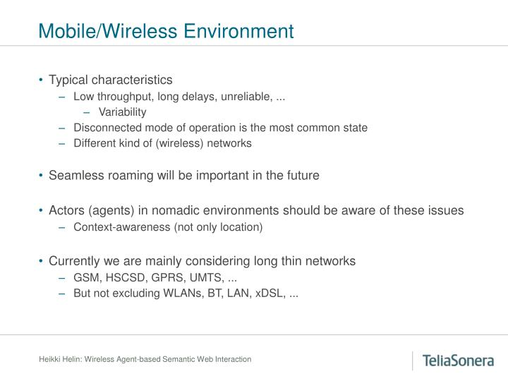 Mobile/Wireless Environment