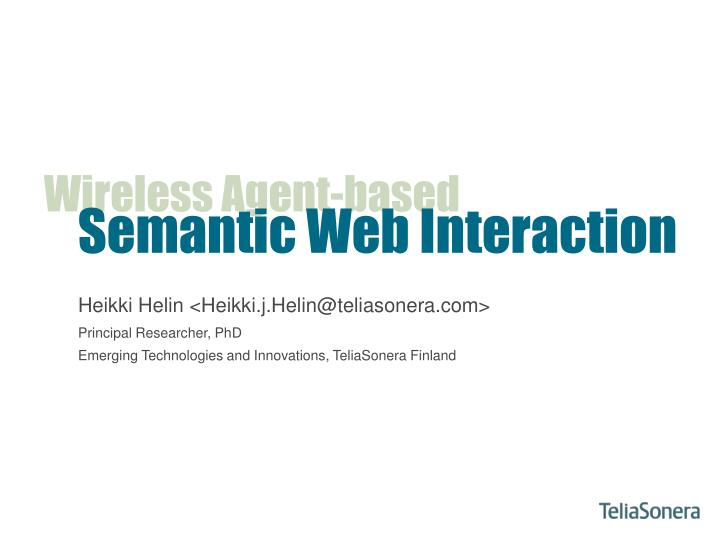 Semantic web interaction