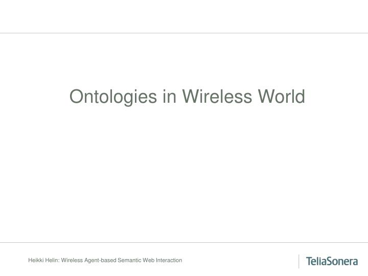 Ontologies in Wireless World