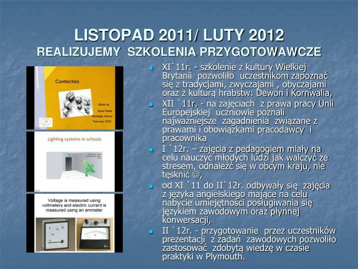 LISTOPAD 2011/ LUTY 2012