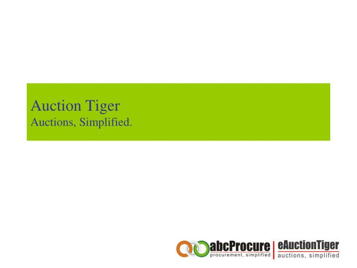 Auction tiger auctions simplified