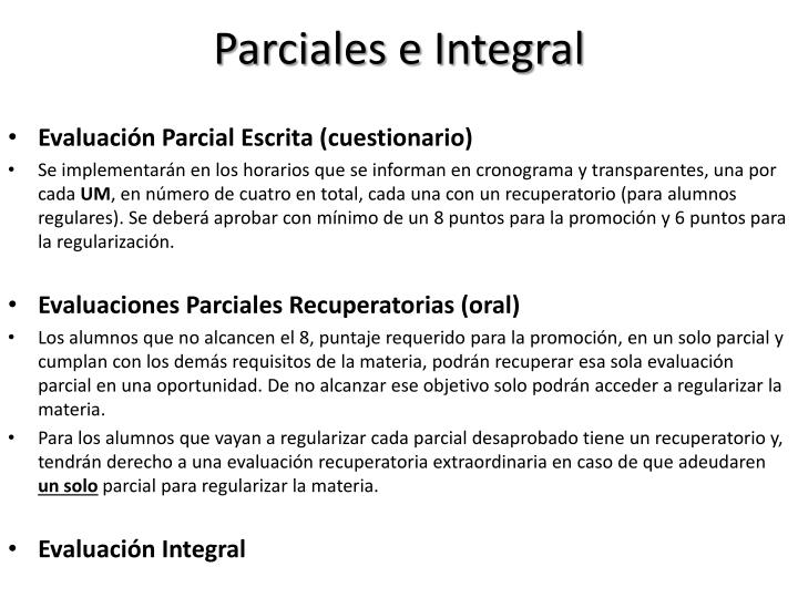 Parciales e Integral