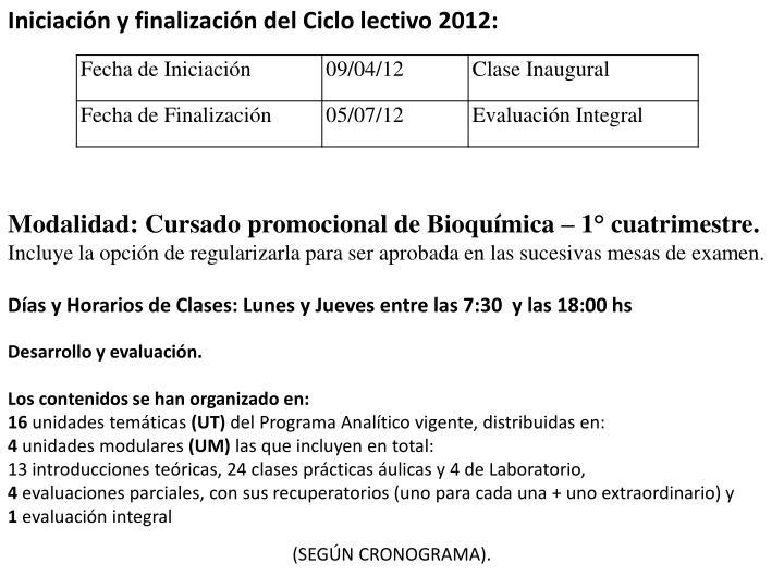 Iniciación y finalización del Ciclo lectivo 2012: