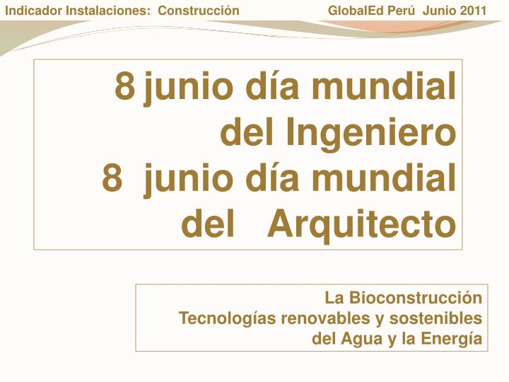 Indicador Instalaciones:  Construccin                         GlobalEd Per  Junio 2011