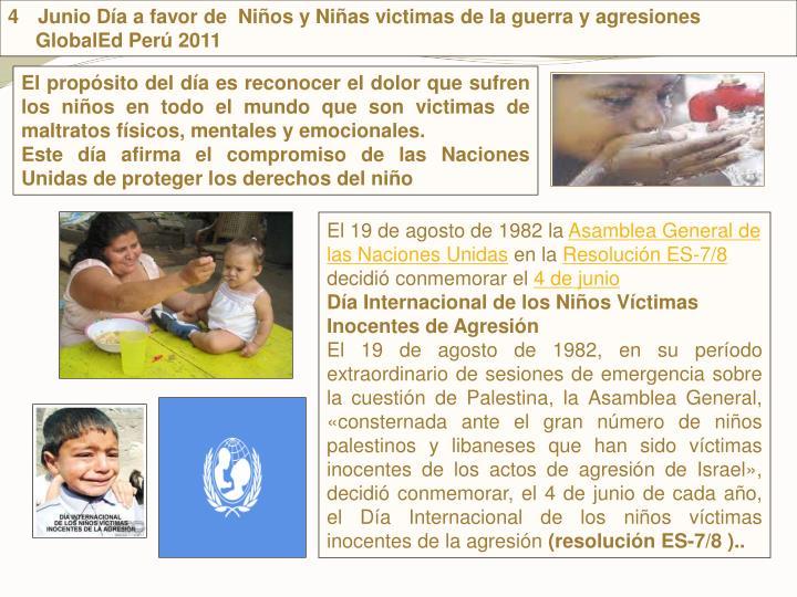 Junio Da a favor de  Nios y Nias victimas de la guerra y agresiones