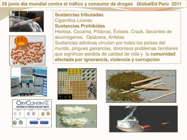 26 junio da mundial contra el trfico y consumo de drogas