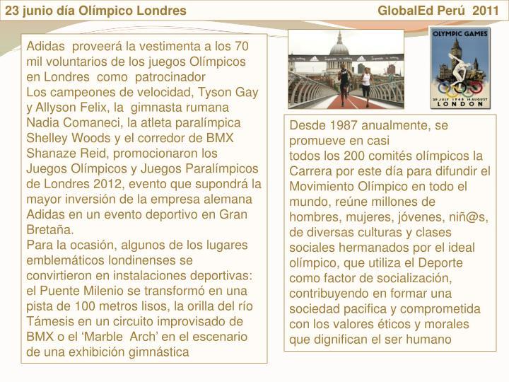 23 junio da Olmpico Londres