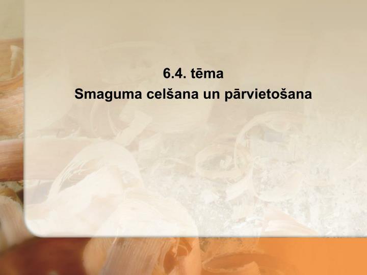 6.4. tēma