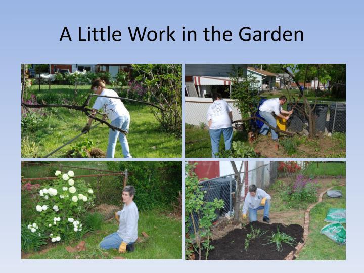 A Little Work in the Garden