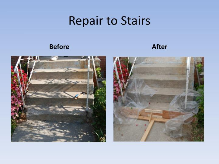 Repair to Stairs