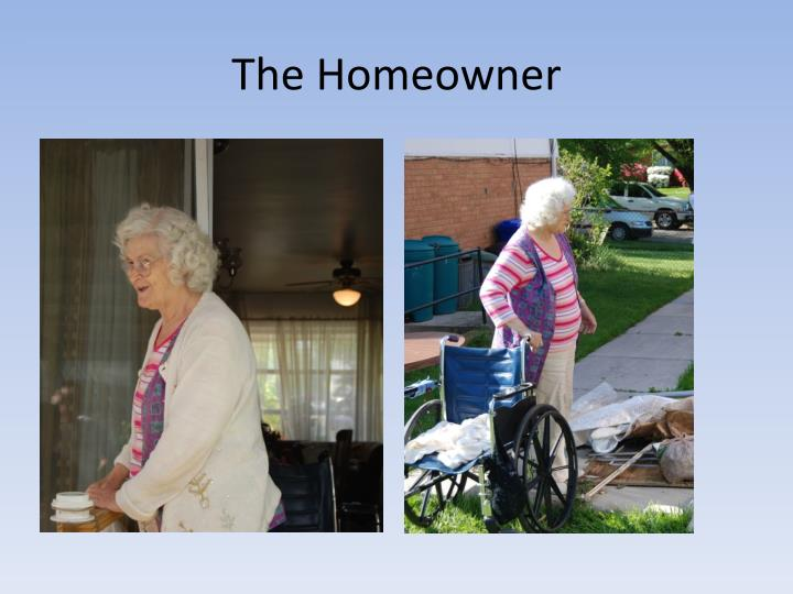 The Homeowner