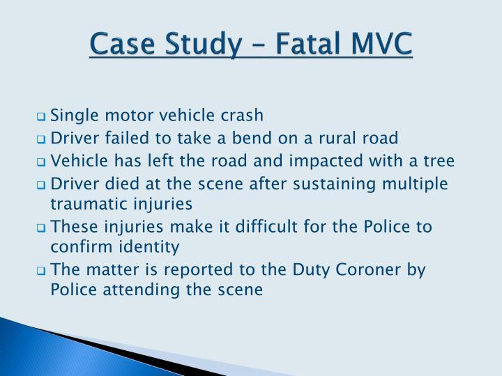 Case Study – Fatal MVC