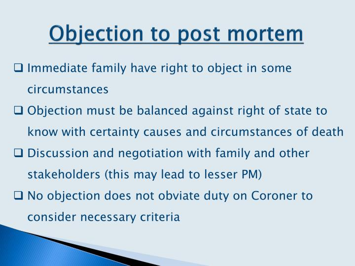 Objection to post mortem
