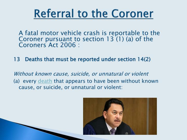 Referral to the Coroner