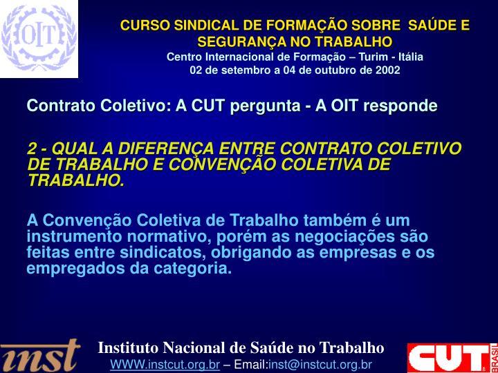 Contrato Coletivo: A CUT pergunta - A OIT responde