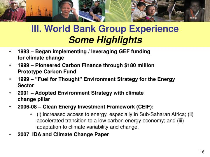 III. World Bank Group Experience