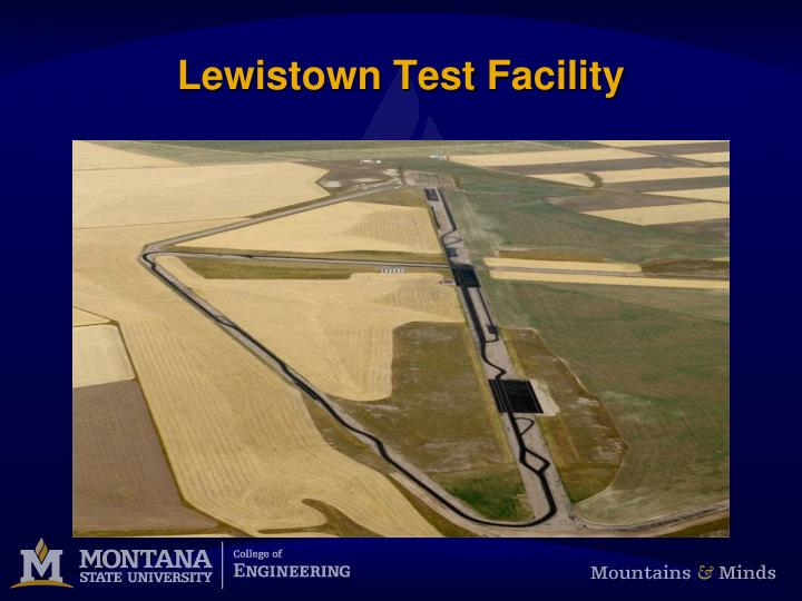Lewistown Test Facility