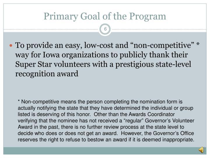 Primary Goal of the Program