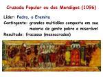 cruzada popular ou dos mendigos 1096