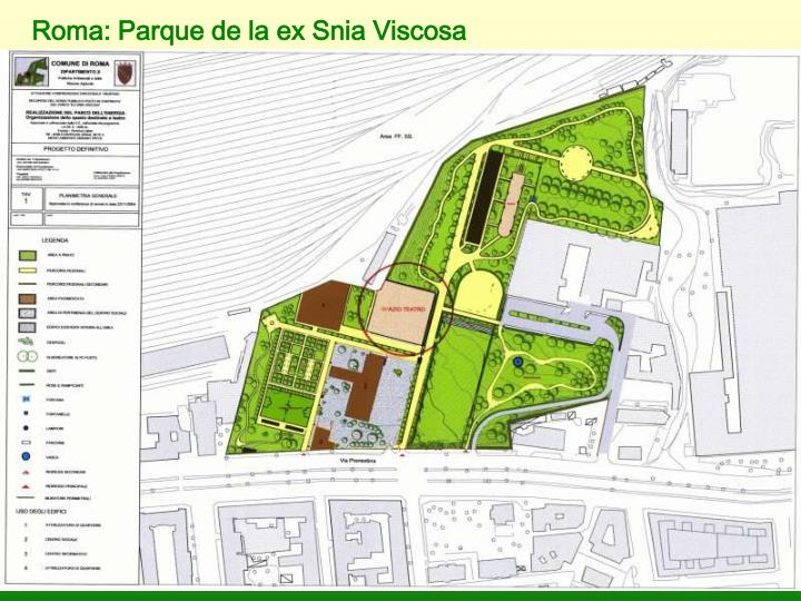 Roma: Parque de la ex Snia Viscosa
