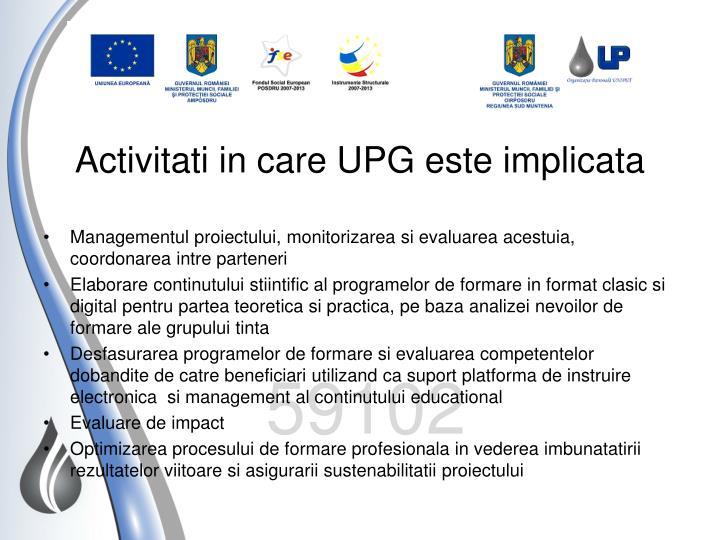 Activitati in care UPG este implicata