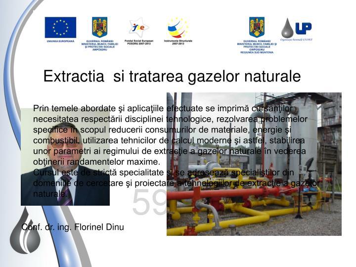 Extractia  si tratarea gazelor naturale