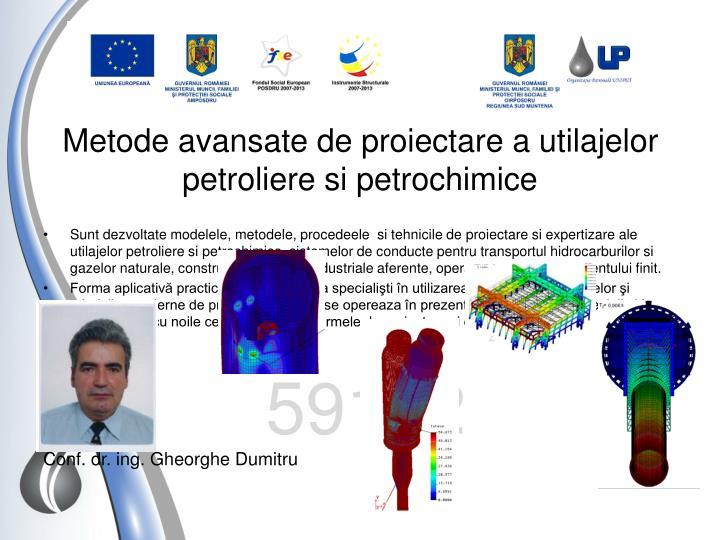 Metode avansate de proiectare a utilajelor petroliere si petrochimice