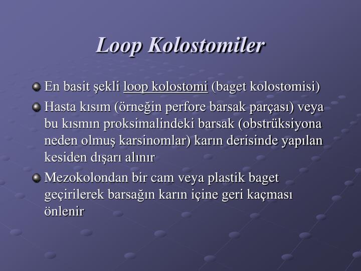 Loop Kolostomiler