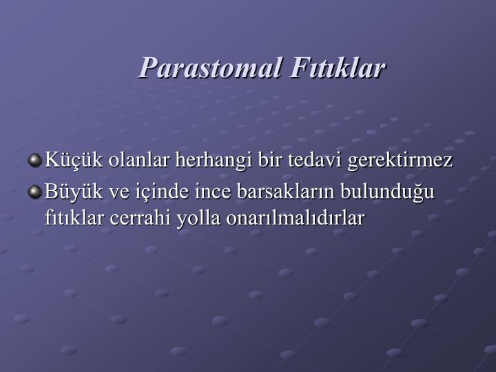 Parastomal Fıtıklar