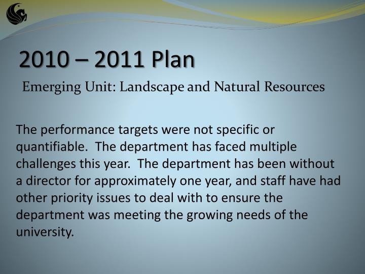 2010 – 2011 Plan