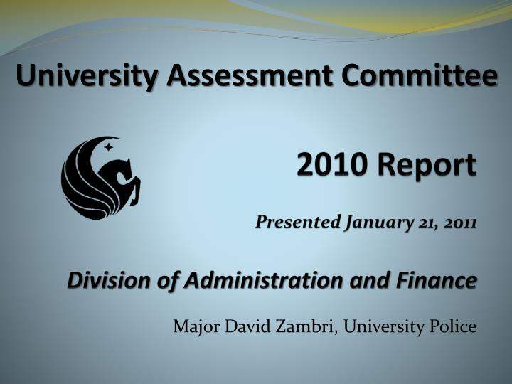 2010 report presented january 21 2011 division of administration and finance