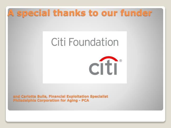 A special thanks to our funder