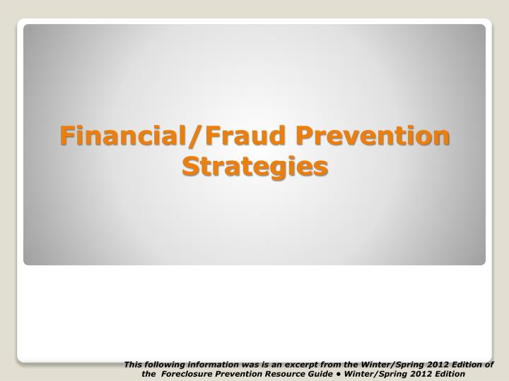 Financial/Fraud Prevention Strategies