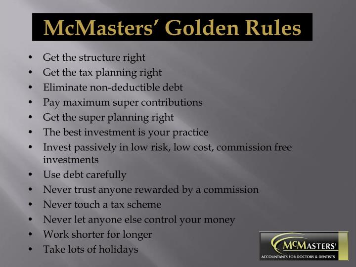 McMasters' Golden Rules