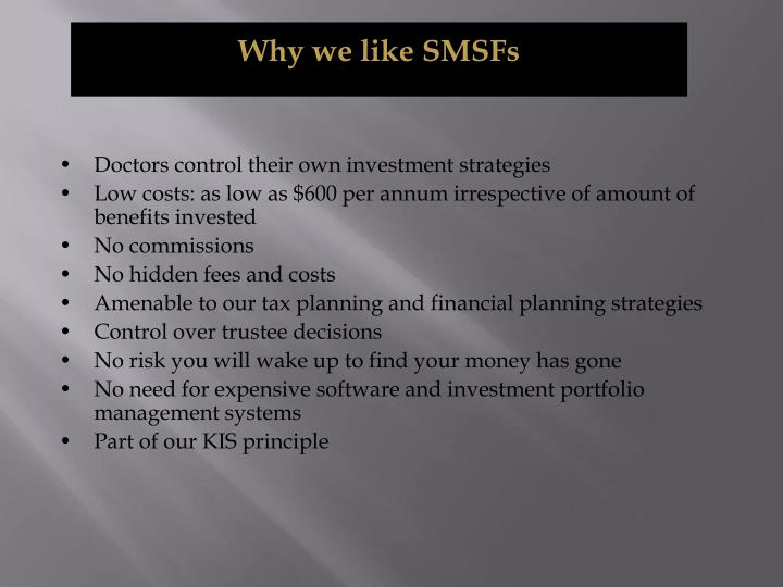 Why we like SMSFs