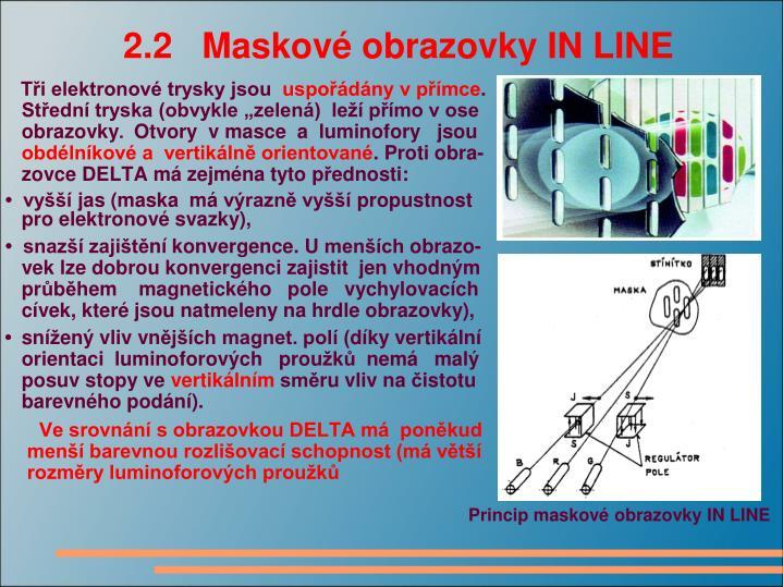 2.2   Maskové obrazovky IN LINE