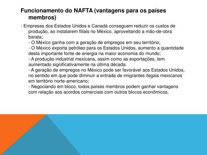 Funcionamento do NAFTA (vantagens para os países membros)